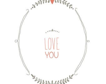 "Small ""LOVE YOU"" card for a nice statement"