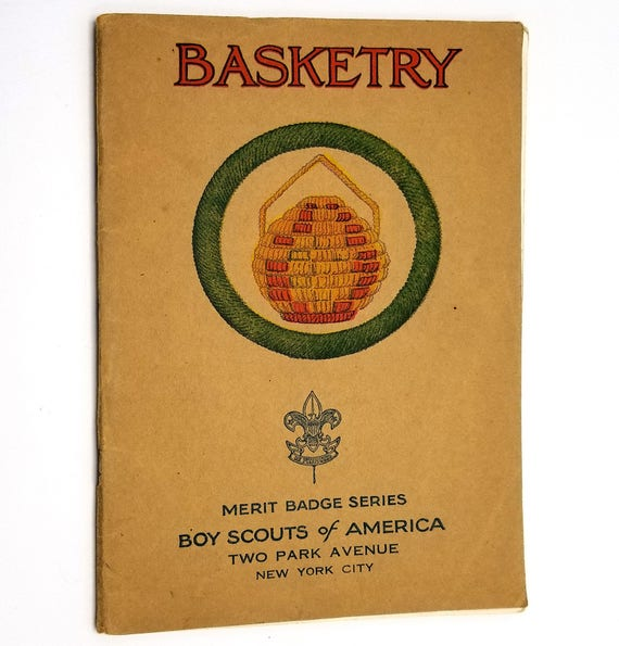 Basketry - Merit Badge Series 1938 Boy Scouts of America New York