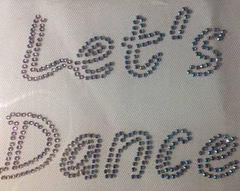 LETS DANCE RHINESTONES