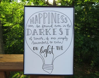 Happiness Can Be Found Even In The Darkest of Times | Harry Potter | Handwritten Calligraphy Prints | Custom Quotes | Wall Art | Home Decor