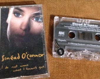 Sinead O'Connor - I do not want what I haven't got audio cassette tape 1990