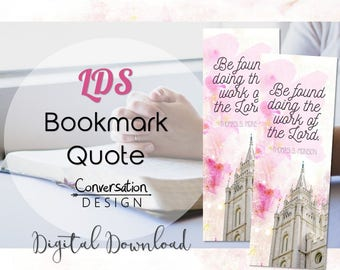 LDS, Quote, Thomas S. Monson, Bookmark, Temple, Work, Lord, Be found doing the work of the Lord, watercolor