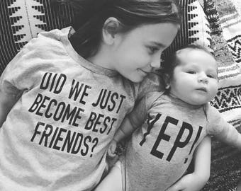 Did We Just Become Best Friends, Siblings Shirts, Mommy and Me Tee, Kids Shirts, Take Home Outfit, Best Friends Tee, Baby Shower Gift