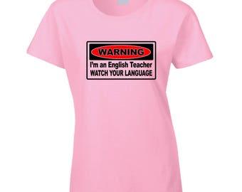 Warning Im An English Teacher T Shirt