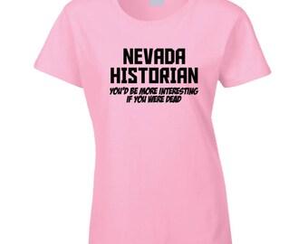 Nevada Historian T Shirt