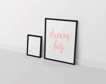 Dream Big. Dream Big Wall Art - Dream Big Art - Dream Big - Dream Big Download - Dream Big Digital - Dream Big Printable - Dream Big Files