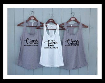 Cheers Bitches Future Mrs Bachelorette Stagette party shirts, Bridal Party Shirts, Wedding Shirt, Bridesmaid Gift, Bridesmaids Tank Top