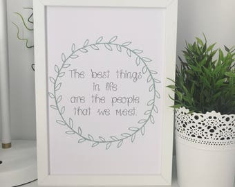 The Best Things In Life Are The People We Meet