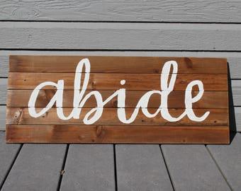 Abide Wood Sign
