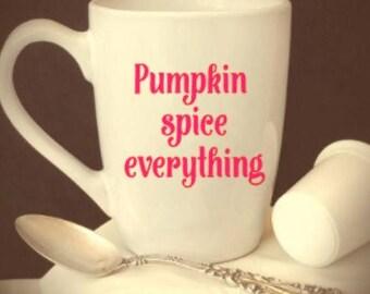 pumpkin/spice/everything/coffee/mug/cup/fall/gift/housewarming/harvest/halloween/basic/