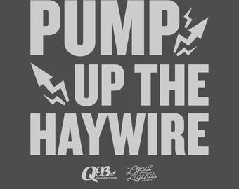 Pump up the Haywire Tee