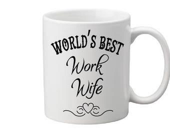 Coworker Gift, CoWork wife mug, Work Wife Coffee Mug, Novelty Ceramic Mug, Humorous Quote Mug, Funny Coffee Cup Boss Gift Idea, Mug Exchange