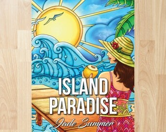 Island Paradise by Jade Summer (Coloring Books, Coloring Pages, Adult Coloring Books, Adult Coloring Pages, Coloring Books for Adults)