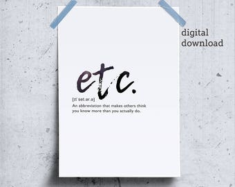 Etc Word Definition Poster, Last Minute Gift, Trendy Wall Decor, Smart Gift, Gift Idea for Friend, Definition Download, Meaning Definition