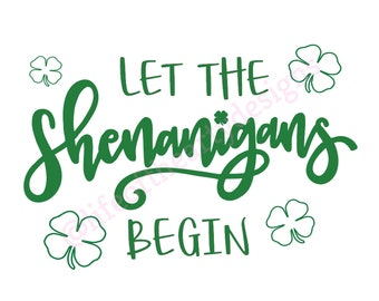 Let the SHENANIGANS begin | St. Patrick's Day | Wall Art