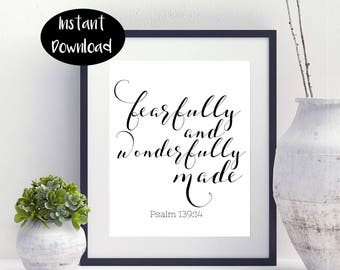 Fearfully And Wonderfully Made Psalm 139:14 Digital Printable INSTANT DOWNLOAD