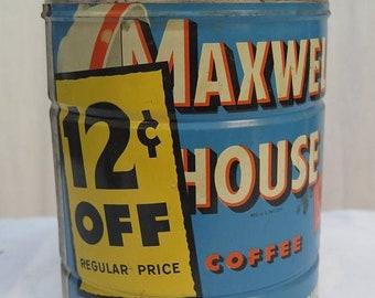Large Maxwell House Coffee 12 Cent Off Painted Two Pound Can Tin