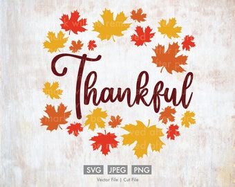 Thankful Maple Leaf Wreath  - Cut File/Vector, Silhouette, Cricut, SVG, PNG, JPEG, Clip Art, Download, Leaves, Fall, Thanksgiving, Fall Svg
