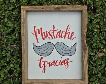 Mustache Gracias Farmhouse Sign