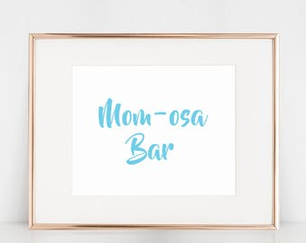 Mom-osa Bar, Mimosa Bar Sign for Baby Shower, Baby Blue, 4x6 Digital Download Prints, Arbor Grace Collections