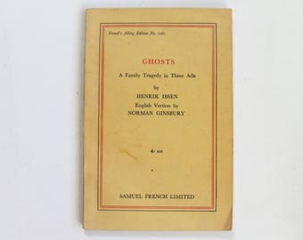 Henrik Ibsen Ghosts 1881  - Norwegian Playwright - A family tragedy in three acts - Second hand paperback books 1938
