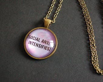 Social anxiety intensifies necklace