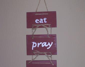 eat pray love sign