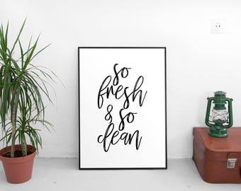 Bathroom Printable, So Fresh and So Clean, home decor, Bathroom Sign, Bathroom Art, Bathroom Rules, Digital Print, Bathroom Poster