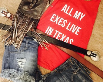 All My Exes Live In Texas Tank