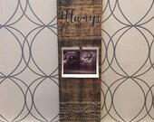 Always In My Heart Wood Photo Board | Miscarriage Frame | Ultrasound Keepsake