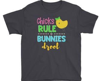 Chicks Rule Bunnies Drool Girl Funny Cute Easter Bunny Kids Children Preschool Holiday Shirt