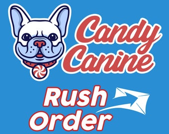 Rush Order - Go to the front of the line!