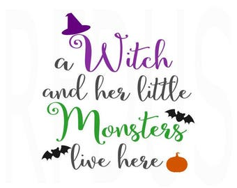 A Witch And Her Little Monsters SVG, Halloween SVG, easy cricut cutting file, witch hat svg, bats svg, pumpkin svg, cute diy sign halloween