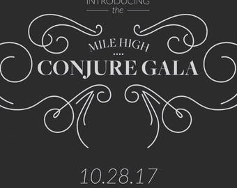 Custom blend Mile high Conjure Gala