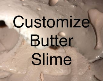 Customized butter slime
