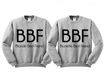 BBF sweatshirts,Best friend sweatshirts, blonde and brunette sweatshirts