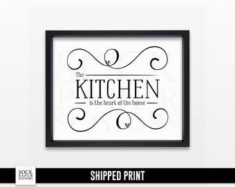 Kitchen Art Print, Typography Print, The Kitchen is the heart of the home, Kitchen Sign, kitchen wall art, Kitchen Wall Decor Sku-RHO117