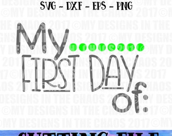 SVG file / First Day of School svg / School Cutting file for Silhouette or Cricut / dxf png eps svg cut file / back to school cut file