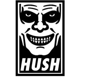 Hush Buffy the Vampire Slayer Horror Vinyl Car Decal Bumper Window Sticker Any Color Multiple Sizes Merch Massacre