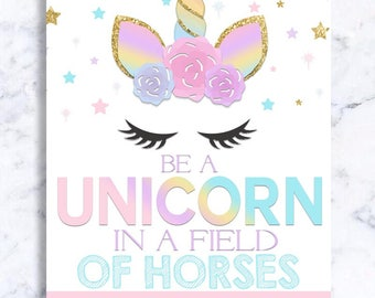 This is a graphic of Handy Be a Unicorn in a Field of Horses Free Printable