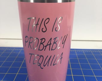 Custom Powder Coated YETI Pink Probably Tequila