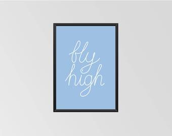 Fly High - Print (Blue)