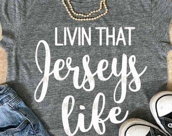 Jerseys svg, Livin that Jerseys Life svg, Wildcats svg, Jerseys iron on, Cats svg, Silhouette, Commercial use, files, Download, Cricut, dxf