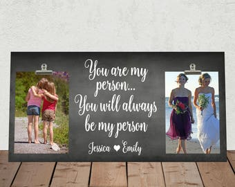 """New Size 8""""x16"""" -- BEST FRIEND Gift, Free Design Proof, BFF, Besties, You are my Person you will always be my Person, Bridesmaid   ya01-16"""