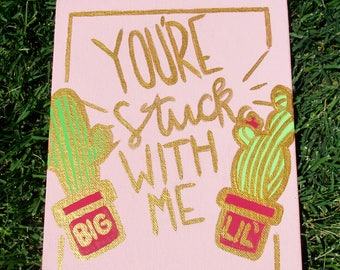 Big Little Canvas: You're Stuck With Me