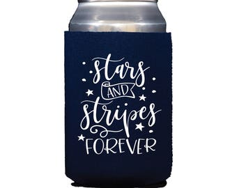Stars and Stripes Forever Can Cooler, 4th of July Can Cooler, 4th of July Drink Holder, Patriotic Can Holder, 4th of July Favors