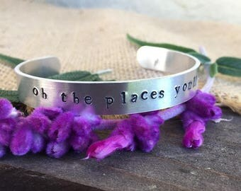 "Hand Stamped ""Oh the places you'll go"" Dr Seuss Bracelet"