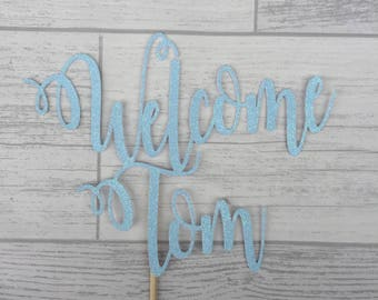 Personalised Welcome Cake topper