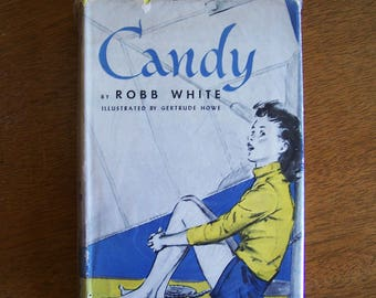 Candy by Robb White - Vintage Florida Adventure Story - Sailing, Boats - Older Reader Children's Book