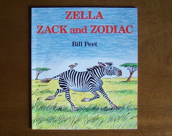 Zella Zack and Zodiac by Bill Peet - Children's Book - Stories That Rhyme